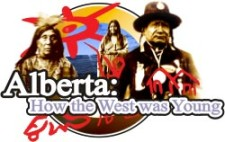 Alberta: How the West was Young