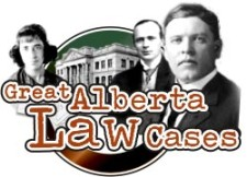 Great Alberta Law Cases